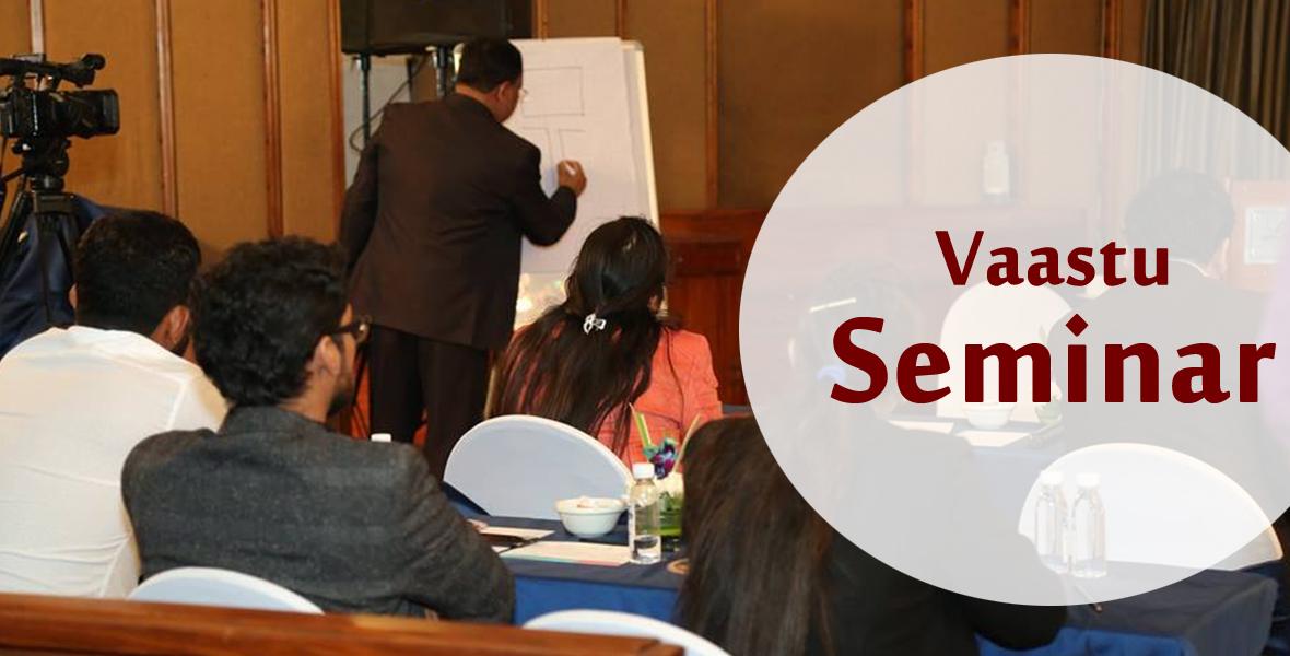 Vaastu Seminar